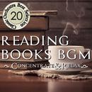 読書のためのBGM ~Concentrate & Relax~ クラシックオーケストラセレクション20/CALM AND COLLECTED
