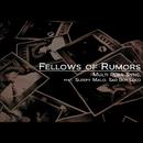 Fellows of Rumors (feat. Sleepy Malo & Sad Boy Loco)/Multi Plier Sync.