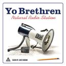 Yo Brethren/Natural Radio Station & Lark Bird Records