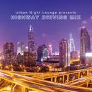 Urban Night Lounge presents HIGHWAY DRIVING MIX Performed by The Illuminati/The Illuminati