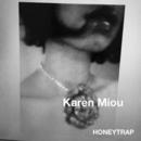 HONEYTRAP/Karen Miou