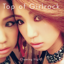 Top of Girlrock/Chewing High!!