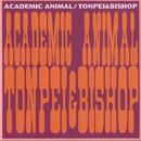 Academic Animal/とん平&ビショップ