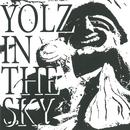 Yolz in the Sky/YOLZ IN THE SKY
