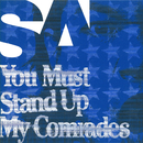 You Must Stand Up My Comrades/SA