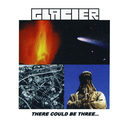 THERE COULD BE THREE.../GLACIER