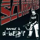 Dance 2 D-Beat/SCUMPUTER