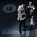 RABBIT&TURTLE/CHO-CO & GANMA