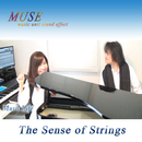 The Sense of Strings/MUSE