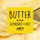 Butter (Original Mix)/Alphashot & Ray