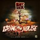Grindhouse/Botnek