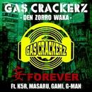 """""""妄"""" FOREVER (feat. K5R, MASARU, GAMI & G-MAN)/GASCRACKERZ"""