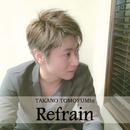 Refrain/TAKANO TOMOFUMIn
