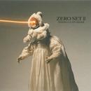 ZERO SET II/MOEBIUS & NEUMEIER