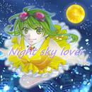 【ボーカロイド】 Night Sky Lover 【GUMIオリジナル曲】 (feat. Half Moon Factory)/GUMI