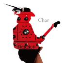 ROCK十/Char