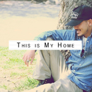 This Is My Home/唐澤有弥