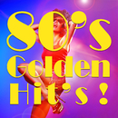 80's Golden Hit's! ~洋楽ベストヒット・カバー・コレクション~/The Hit Parade Orchestra