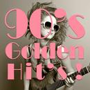 90's Golden Hit's! ~洋楽ベストヒット・カバー・コレクション~/The Hit Parade Orchestra