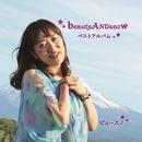 beautyANDsnow ベストアルバム/ビュースノ