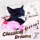 おやすみクラシック/Mr.Luke