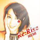 Re:Rise/MEMI