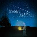 Sweet Stars/reach up to the universe