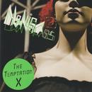 The Temptation X/MONICA URANGLASS