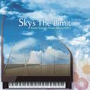 Sky's The Limit - Kumi Tanioka Piano Album Vol.1 -/谷岡久美