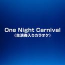 One Night Carnival (生演奏入りカラオケ)/生演奏カラオケ vs 浜崎