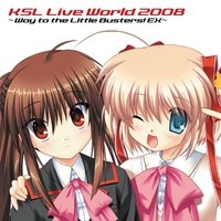 KSL Live World 2008 ~Way to the Little Busters! EX~