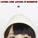 LIVING AND LOVING/suesets