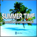 SUMMER TIME ~アチチ~/CHARISMA ZOMBIE & SEARCH