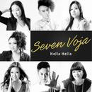 Hello Hello/SEVEN VOJA