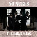 No Nukes/ザ・ダージリン