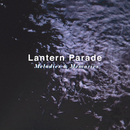 Melodies & Memories/Lantern Parade