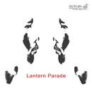 絶賛舌戦中/Lantern Parade