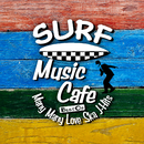Surf Music Cafe ~ Many Many Love Ska J-Hits/Cafe lounge resort