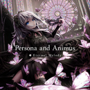 Persona and Animus/Eternal Melody