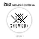 Bounce (feat. RYO the SKYWALKER, EGO, JOYSTICKK & Tiji Jojo)/SHOW GUN