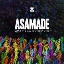 ASAMADE/WATT a.k.a. ヨッテルブッテル