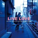 LIVE LOVE (Live)/曽我部恵一