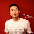 To U... (feat. Hironori)/JUNN