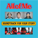 SOUNDTRACK FOR YOUR STORY/All of Me