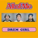 DREAM GIRL/All of Me