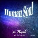 Human soul/w-Band