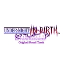 UNDER NIGHT IN-BIRTH Exe:Late [st] Extra Sound Track/来兎