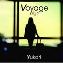 Voyage 旅立ち/Yukari