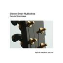 Eleven Small Rubbishes/南澤大介