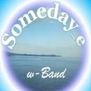 Someday_e/w-Band